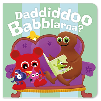 Daddiddoo, kartongbok - Babblarna (Teddykompaniet)